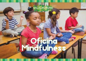 Oficina Mindfulness