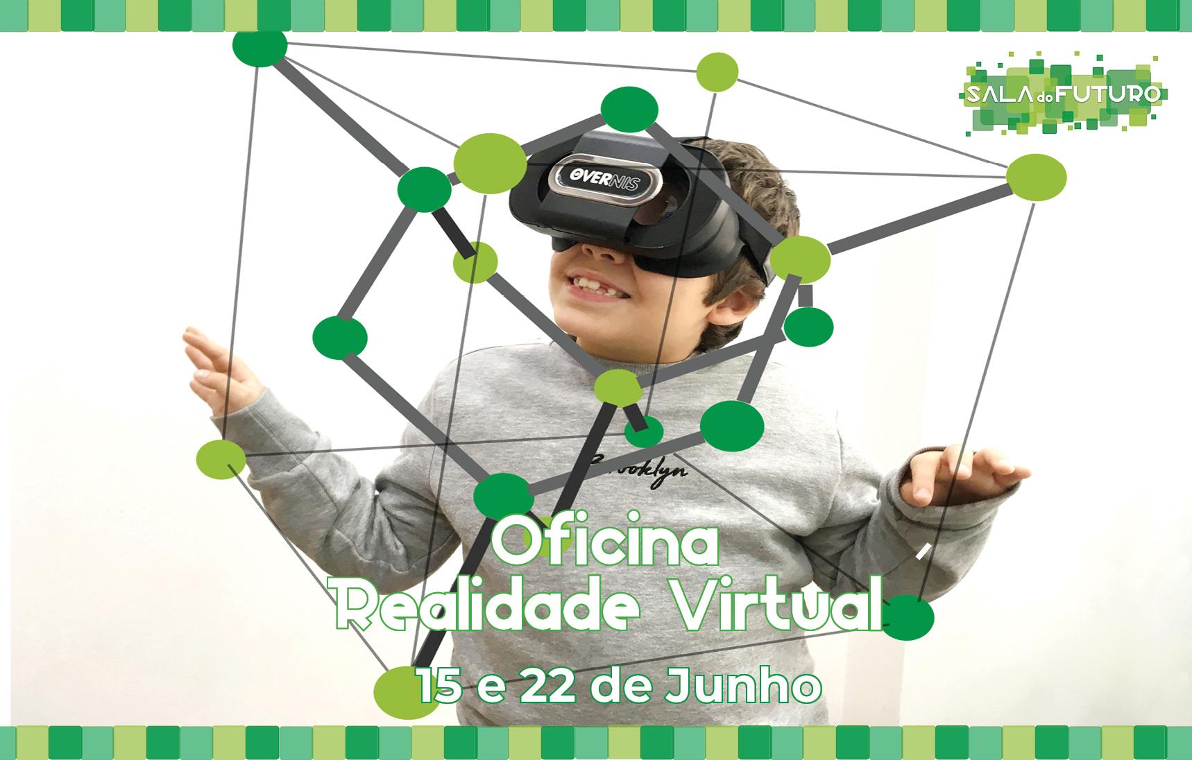 Oficina da Realidade Virtual