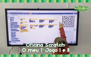 Oficina Scratch – O meu 1º jogo
