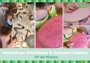 Workshop Eletrónica & Costura Criativa