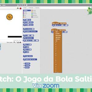 Workshop Scratch: o jogo da bola saltitona