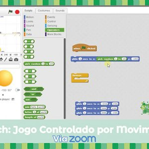 Workshop Scratch: o jogo controlado por movimentos