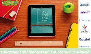 Workshops: Tecnologias na Educação à Distância