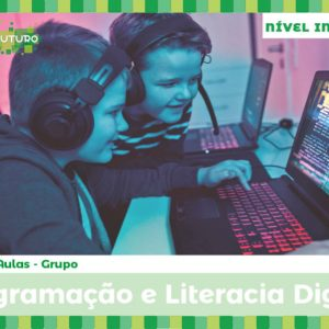 Pacote Programação e Literacia Digital – Grupo / Nível Iniciante