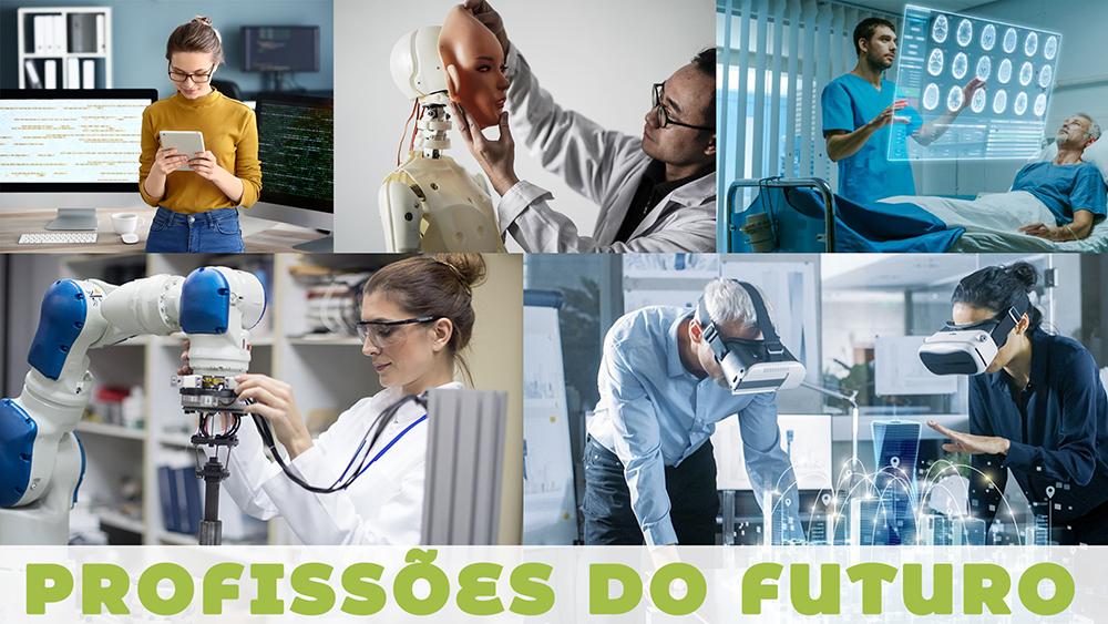Quais as Profissões do Futuro?