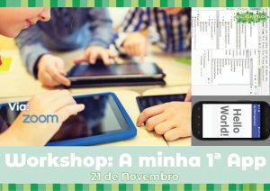 "Workshop ""A minha 1ª App"" (via Zoom)"