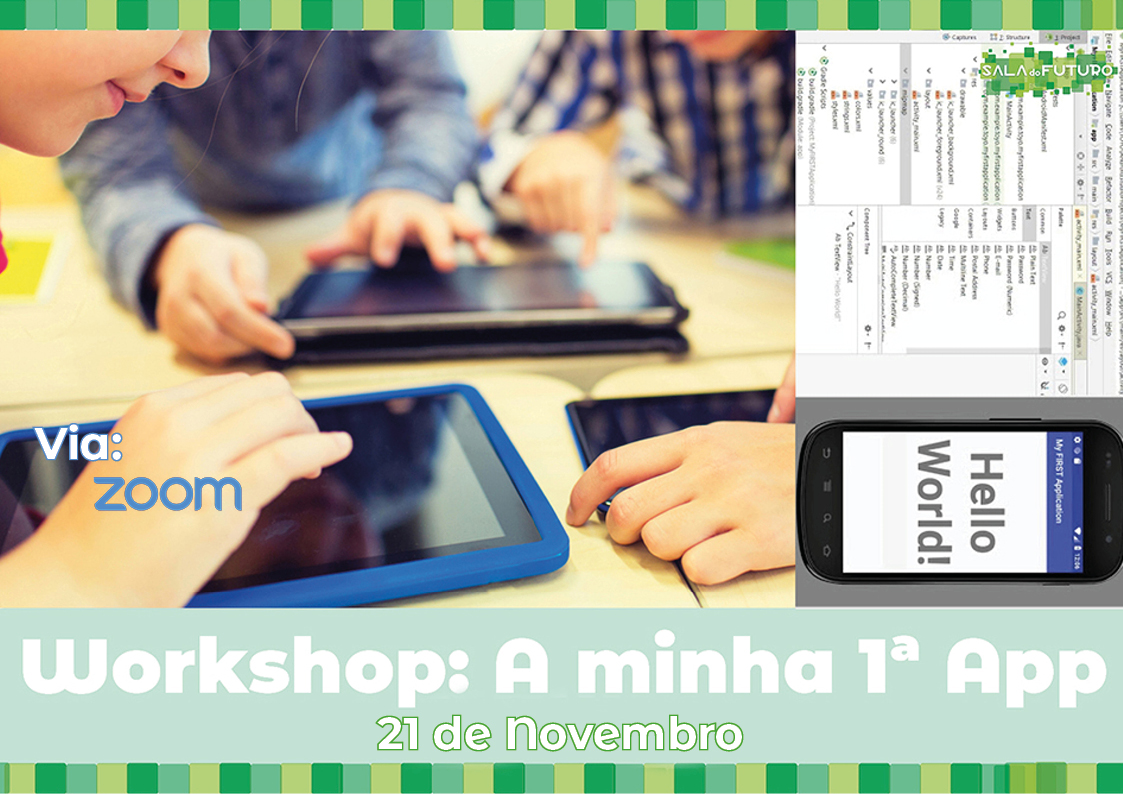 "Workshop ""A minha 1ª App"" (via Zoom)"