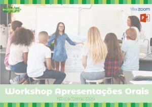 Workshop: Apresentações Orais