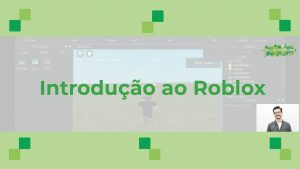 Curso Online: Introdução ao Roblox
