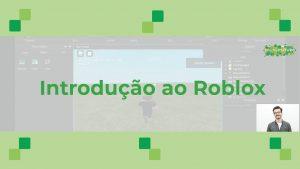 Read more about the article Curso Online: Introdução ao Roblox