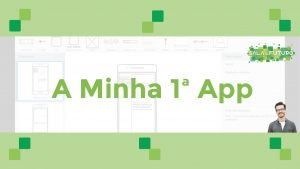 Read more about the article Curso Online: A minha 1ª App