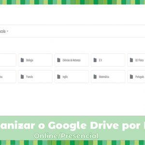 Workshop: Como Organizar o Google Drive por Disciplina